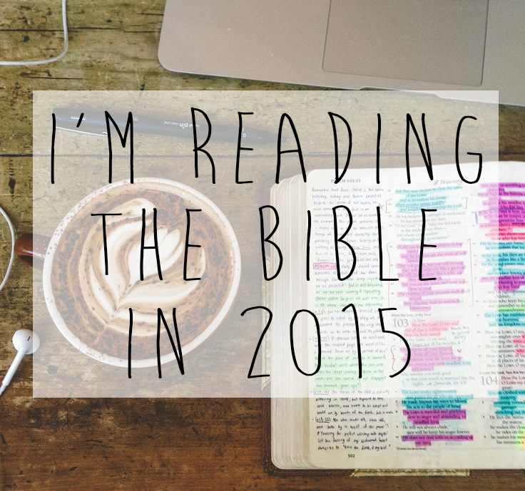 I'm reading the Bible in 2015