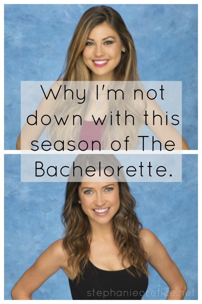 Why I'm not down with this season of The Bachelorette // stephanieorefice.net