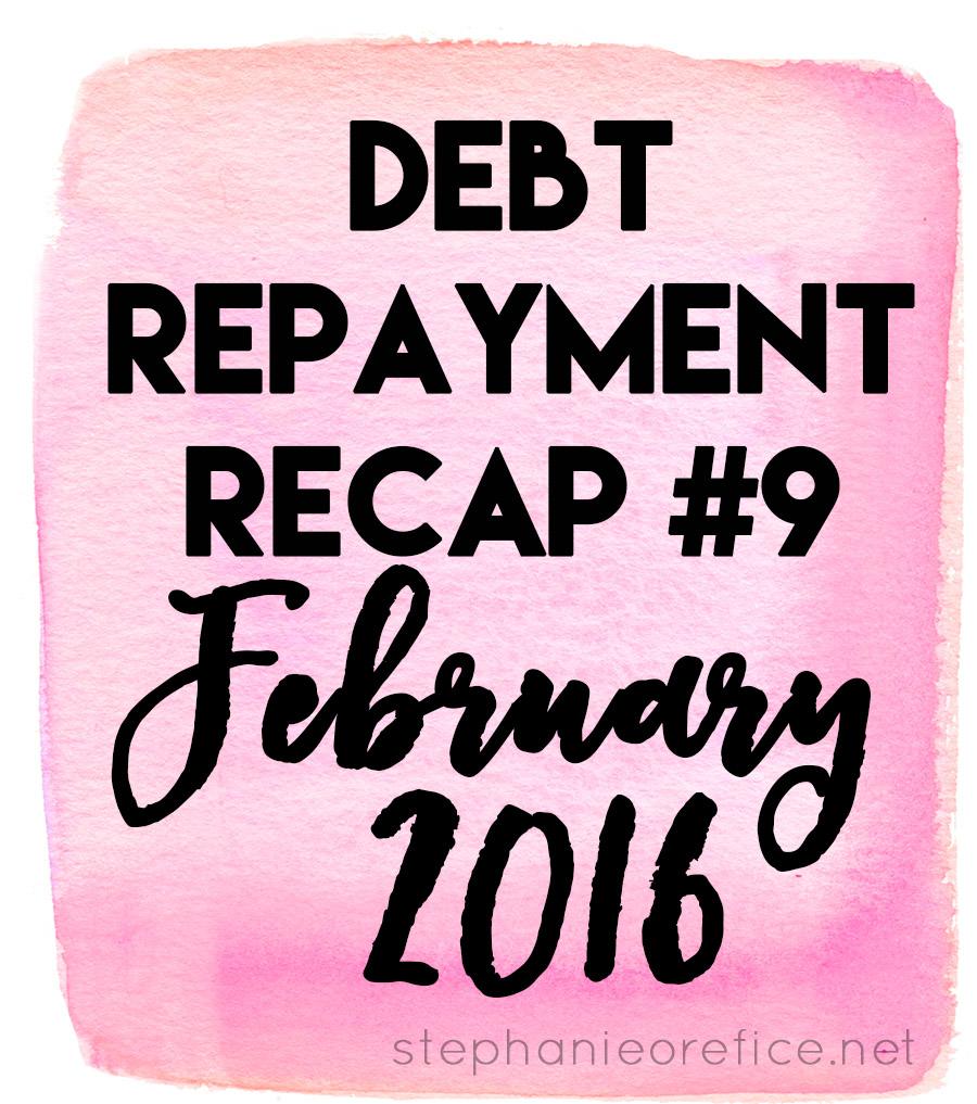 february debt repayment recap // stephanieorefice.net